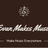 Evan Makes Music profile image