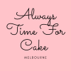 Always Time For Cake - Melbourne profile image