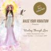 Raise Your Vibration profile image