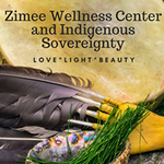 Zimee Wellness Center and Indigenous Sovereignty profile image.