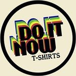 Do It Now T-Shirts profile image.