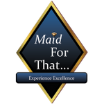 Maid For That...,LLC profile image.