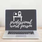 Professional Word Person