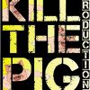 Kill the Pig Productions profile image