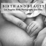 Birth and Beauty-Los Angeles Birth Photography and Films profile image.