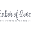 Labor of Love Photography profile image