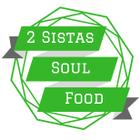 2 Sistas Soul Food