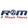 ROM 8 Minute Fitness profile image