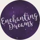 Enchanting Dreams