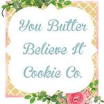You Butter Believe It Cookie Co. profile image.