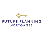 Future Planning Mortgages