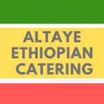 Altaye Ethiopian Catering profile image.