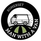 Somerset man with a van