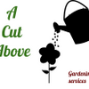 A cut above - gardening services profile image