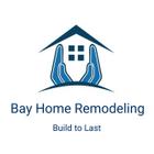 Bay Home Remodeling