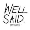WellSaid Designs profile image