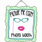 Picture Me Crazy Photo Booth LLC