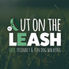 OUT ON THE LEASH  profile image