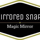 Mirrored Snapz