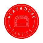 Playhouse Parties