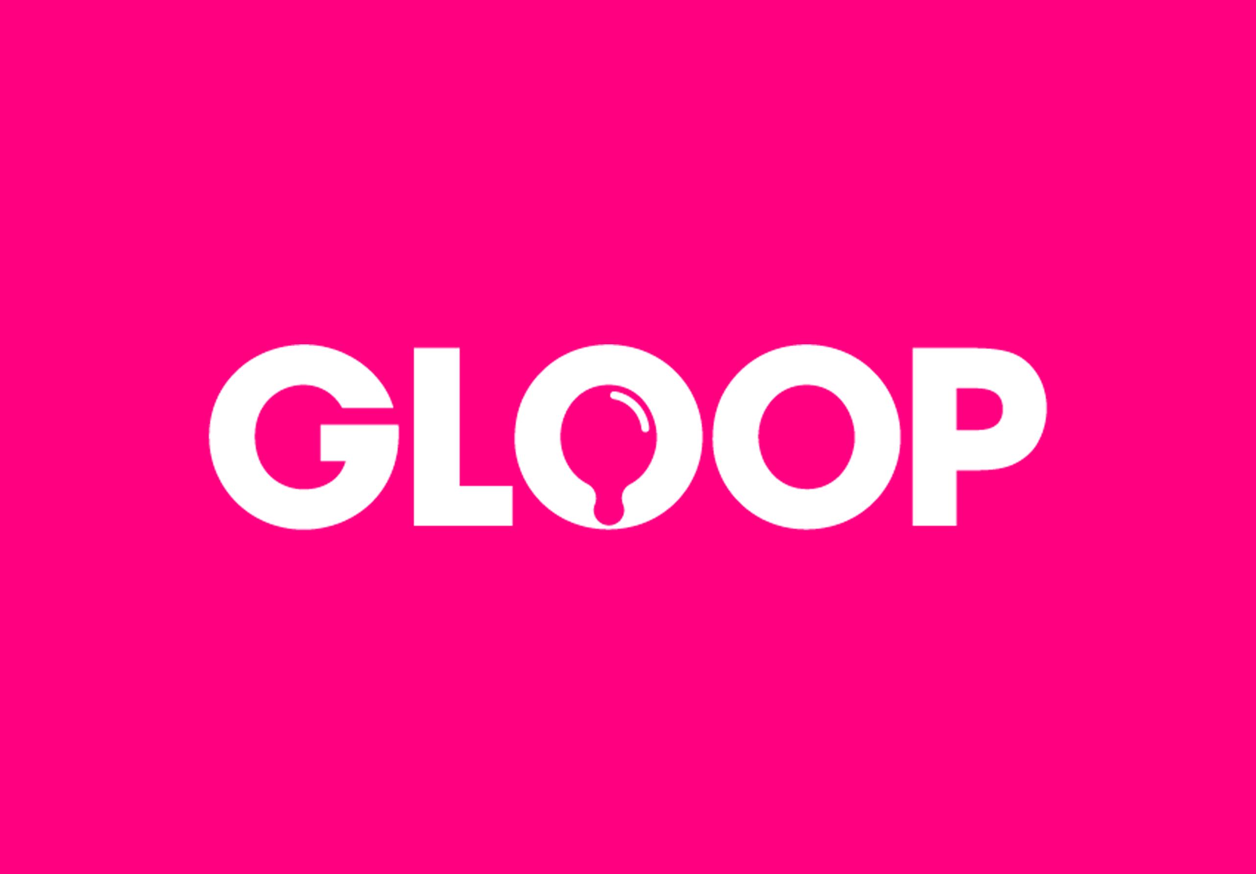Gloop